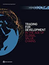 World Development Report 2020: Trading for Development in the Age of Global Value Chains