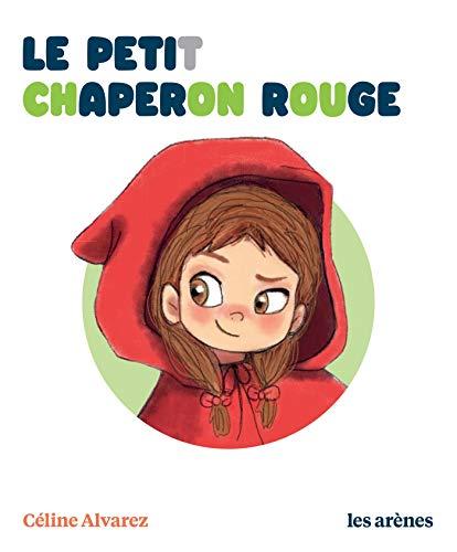 Le Petit Chaperon rouge - Les Lectures Naturelles (AR.HORS COLLECT)