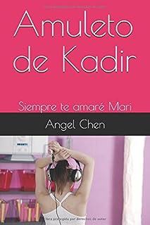 Amuleto de Kadir: Siempre te amaré Mari