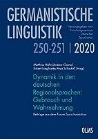 Dynamik in den deutschen Regionalsprachen: Gebrauch und Wahrnehmung: Beitraege aus dem Forum Sprachvariation.