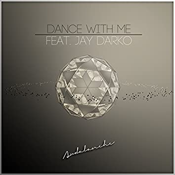 Dance With Me feat. JAY DARKO