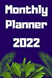 Monthly Planner: 2022 Plan Future Create Your Future / Planner / Calendar / Feel Motivation To Better Tommorow
