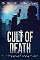 Cult Of Death: Large Print Edition