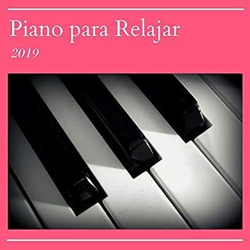 Piano para Relajar 2019 - 20 Canciones Música Suave, Calmarse y Dormir Tranquilo Toda la Noche