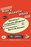 Ray's Missile Shop 24 7 Specializing In Configuration Management Best In The Business! Since 1947 Full Service Free Coffee! Repairs Service: 6x9 Inch, 110 Page, 5x5 Graph Paper Paper, Notebook