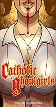 Catholic Goulgirls