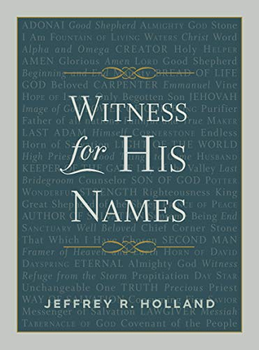 Compare Textbook Prices for Witness for His Names  ISBN 9781629727097 by Jeffrey R. Holland