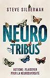 NeuroTribus - Autisme : plaidoyer pour la neurodiversité