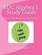 EOC Algebra 1 Study Guide: A study guide for students learning algebra 1