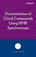 Discrimination of Chiral Compounds Using NMR Spectroscopy