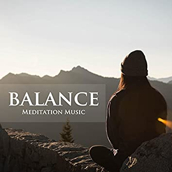 Balance - Meditation Music for Anxiety, Sleep, Yoga, Relaxation, Concentration