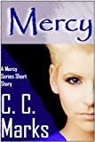 Mercy (Short Story) (The Mercy Series) (English Edition)