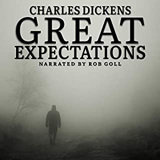 Great Expectations                   By:                                                                                                                                 Charles Dickens                               Narrated by:                                                                                                                                 Rob Goll                      Length: 19 hrs and 42 mins     Not rated yet     Overall 0.0