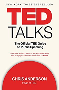 TED Talks: The Official TED Guide to Public Speaking by [Chris Anderson]