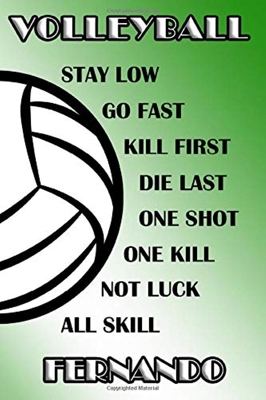 不公平浅い類似性Volleyball Stay Low Go Fast Kill First Die Last One Shot One Kill Not Luck All Skill Fernando: College Ruled | Composition Book | Green and White School Colors