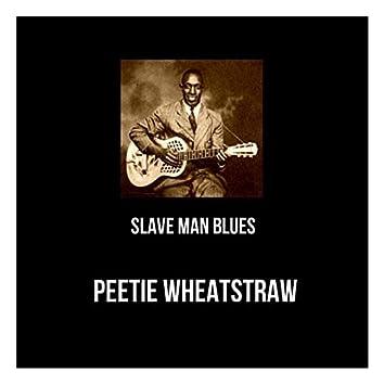Slave Man Blues