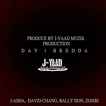 Day 1 Bredda