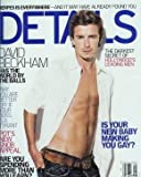 Details Magazine August 2005 David Beckham (Single Back Issue)