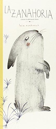 La zanahoria: Cuento tradicional chino (Milratones)