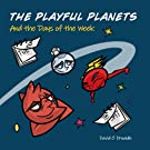 The Playful Planets: And the Days of the Week