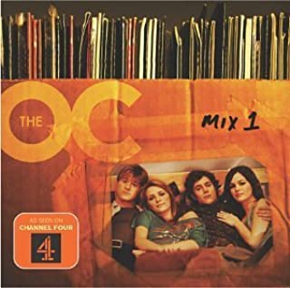 Music From The OC: Mix 1 By Various Artists (2004-05-10)
