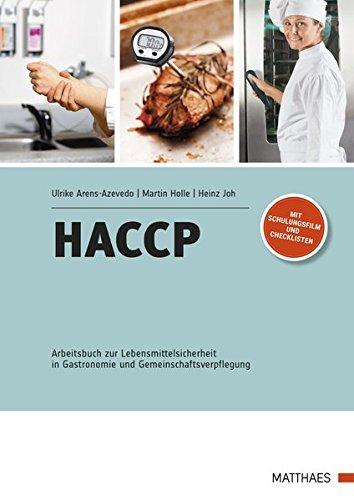 HACCP: Arbeitsbuch zur Lebensmittelsicherheit in Gastronomie und Gemeinschaftsverpflegung