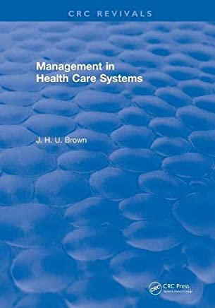 Revival: Management In Health Care Systems (1984)