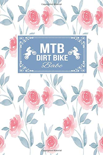 Mtb Dirt Bike Babe: Gift Lined Journal Notebook To Write In