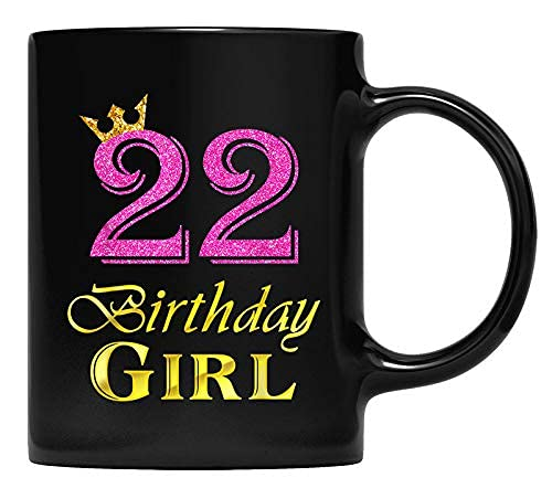 N\A Taza 22 cumpleaños niña Princesa 22 años Taza 22 cumpleaños