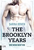 The Brooklyn Years - Wer wenn nicht wir (Brooklyn-Years-Reihe 3)