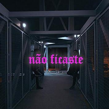 Não Ficaste (feat. Pilhas)
