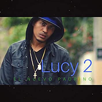 Lucy 2 .