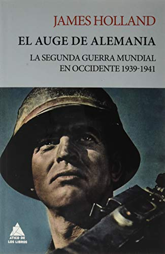 El auge de Alemania: La Segunda Guerra Mundial en Occidente segunda mano  Se entrega en toda España