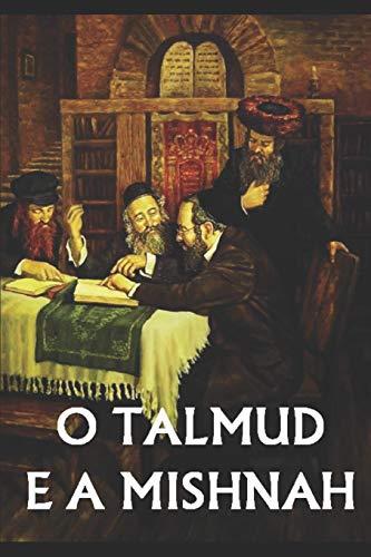 O Talmud e a Mishnah: 1