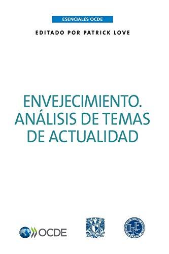 Esenciales OCDE Envejecimiento: Análisis de temas de actualidad