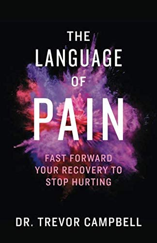 The Language of Pain Fast Forward Your Recovery to Stop Hurting product image