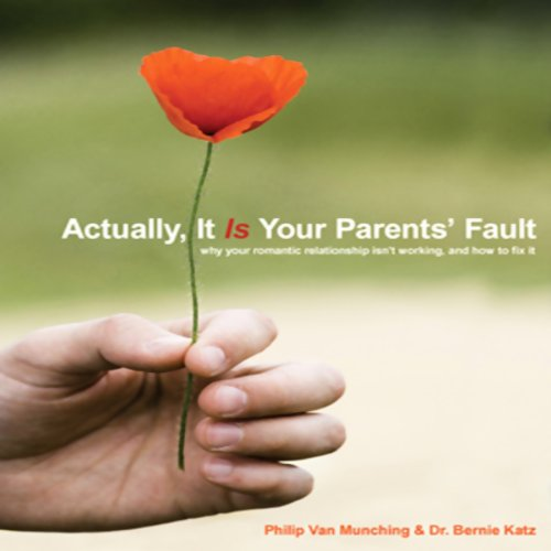 Actually, It Is Your Parents' Fault audiobook cover art