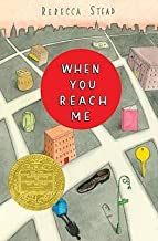 BY Stead, Rebecca ( Author ) [{ When You Reach Me By Stead, Rebecca ( Author ) Jul - 14- 2009 ( Hardcover ) } ]