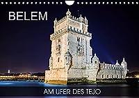 Belem - am Ufer des Tejo (Wandkalender 2022 DIN A4 quer): Fotoreise durch den Stadtteil von Lissabon am Fluss Tejo (Monatskalender, 14 Seiten )