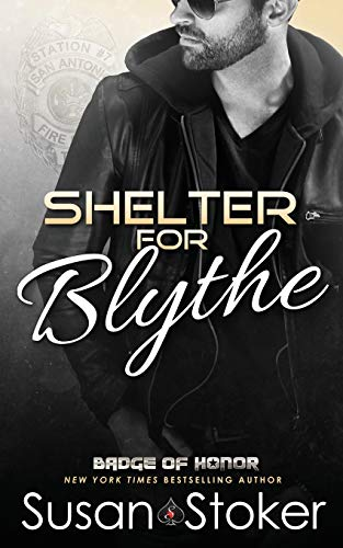 Shelter for Blythe (Badge of Honor: Texas Heroes) (Volume 11)