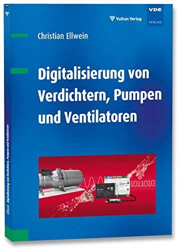 Digitalisierung von Verdichtern, Pumpen und Ventilatoren