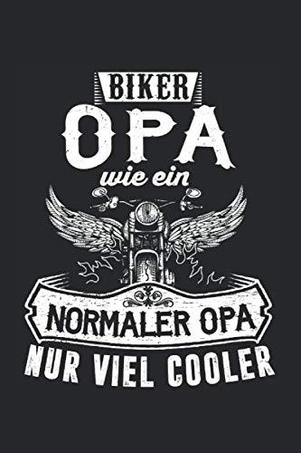 Biker Opa Wie Ein Normaler Opa Nur Viel Cooler: Motorrad Opa & Motorradfahrer Notizbuch 6'x9' Bike Geschenk für Biker & Motorräder