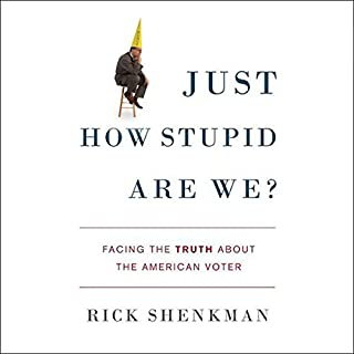 Just How Stupid Are We? audiobook cover art