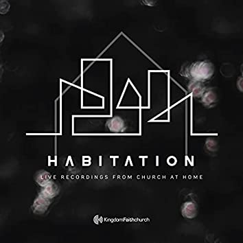 Habitation: Live Recordings from Church at Home