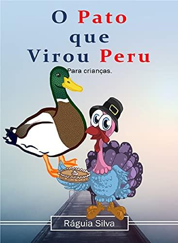 Couverture du livre O Pato que virou Peru (Portuguese Edition)