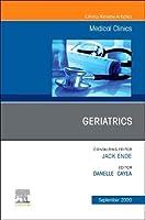 Geriatrics, An Issue of Medical Clinics of North America (Volume 104-5) (The Clinics: Internal Medicine, Volume 104-5)