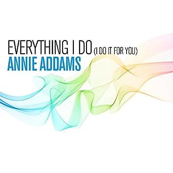 Everything I Do (I Do It For You)