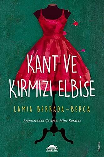 Kant ve Kirmizi Elbise