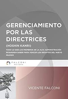 Gerenciamiento por las directrices (Spanish Edition) por [Vicente Falconi Campos]