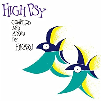 High Psy (compiled and Mixed by HIKARU)